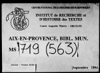 https://iiif.irht.cnrs.fr/iiif/France/Aix_en_Provence/Bibliotheque_municipale/130016101_MS0719_0563/DEPOT/130016101_MS0719_0563_0001/full/200,/0/default.jpg