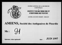 https://iiif.irht.cnrs.fr/iiif/France/Amiens/Societe_des_antiquaires_Musee_de_Picardie/800215405_MS091/DEPOT/800215405_MS091_0001/full/200,/0/default.jpg
