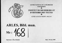 https://iiif.irht.cnrs.fr/iiif/France/Arles/Bibliotheque_municipale/130046201_MS0168/DEPOT/130046201_MS0168_0001/full/200,/0/default.jpg