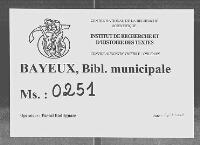 https://iiif.irht.cnrs.fr/iiif/France/Bayeux/Bibliotheque_municipale/B140476201_MS0251/DEPOT/B140476201_MS0251_0001/full/200,/0/default.jpg