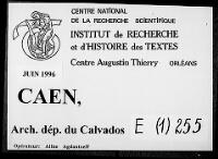 https://iiif.irht.cnrs.fr/iiif/France/Caen/Archives_departementales_du_Calvados/141185101_E_01_0255/DEPOT/141185101_E_01_0255_0001/full/200,/0/default.jpg