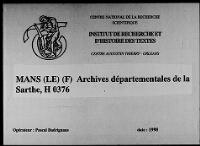 https://iiif.irht.cnrs.fr/iiif/France/Le_Mans/Archives_departementales_de_la_Sarthe/721815101_H_0376/DEPOT/721815101_H_0376_0001/full/200,/0/default.jpg