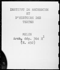 https://iiif.irht.cnrs.fr/iiif/France/Melun/Archives_Departementales_de_Seine_et_Marne/771525101_H_492/DEPOT/771525101_H_492_0001/full/200,/0/default.jpg