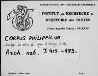 https://iiif.irht.cnrs.fr/iiif/France/Orléans/Institut_de_Recherche_et_d_Histoire_des_Textes/Diplomatique_Corpus_Philippicum_003_AN_J_415_479/DEPOT/Corpus_Philippicum_003_AN_J_415_479_0001/full/200,/0/default.jpg