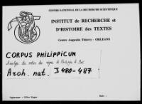 https://iiif.irht.cnrs.fr/iiif/France/Orléans/Institut_de_Recherche_et_d_Histoire_des_Textes/Diplomatique_Corpus_Philippicum_003_AN_J_480_487/DEPOT/Corpus_Philippicum_003_AN_J_480_487_0001/full/200,/0/default.jpg
